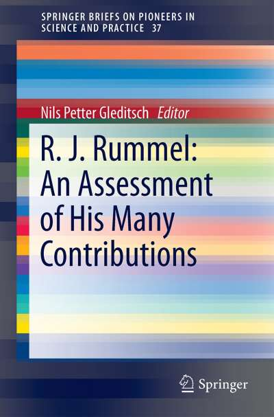 R.J. Rummel: An Assessment of His Many Contributions