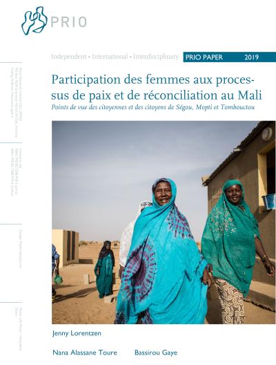 Participation des femmes aux processus de paix et de réconciliation au Mali