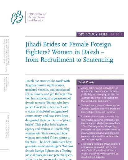 Jihadi Brides or Female Foreign Fighters? Women in Da'esh – from Recruitment to Sentencing
