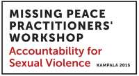 Missing Peace Symposium 2015: Accountability for Sexual Violence