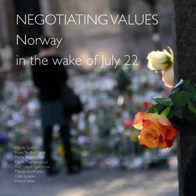 Negotiating Values: Norway in the wake of July 22