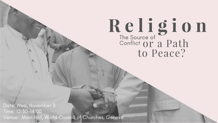 Religion – A Source of Conflict or a Path to Peace?