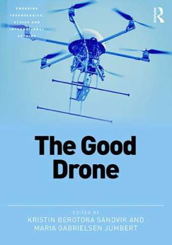 The Good Drone: Endless Possibilities for