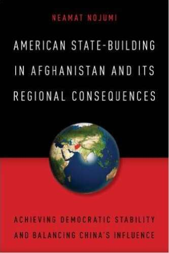 Revisiting US Policy toward Afghanistan and its Region: Toward a Model of Democratic Stability