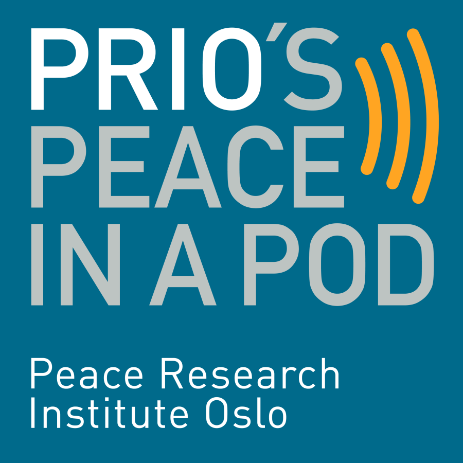 New Podcast: PRIO's Peace in a Pod