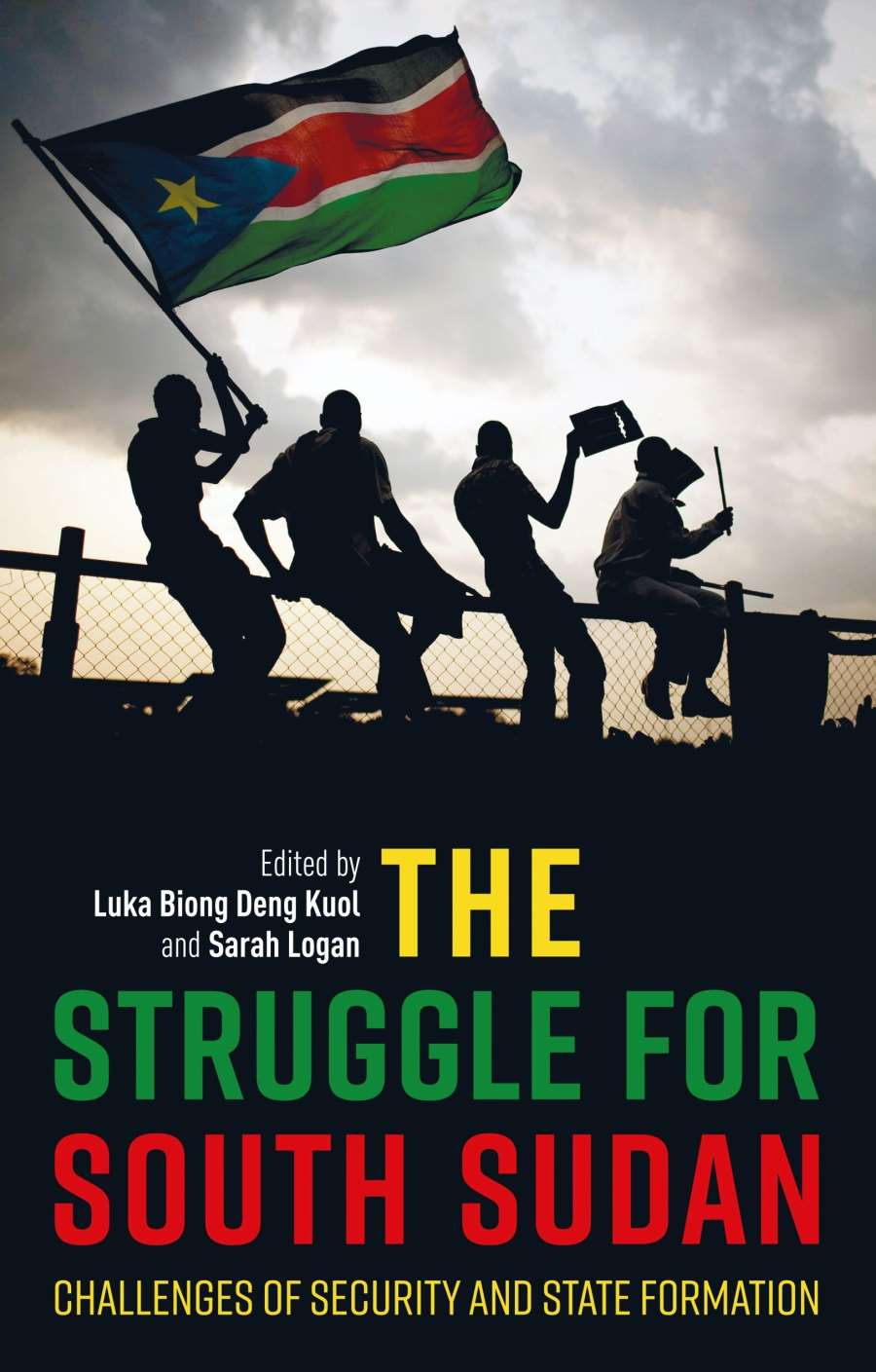 New Book from Global Fellow Luka Biong Deng Kuol: The Struggle for South Sudan