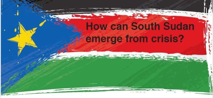 How Can South Sudan Emerge from Crisis?