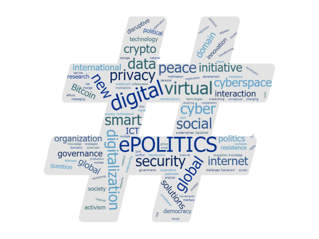 Peace, Security and Global Digital Politics: ePOLITICS Initiative